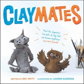 Claymates by Dev Petty